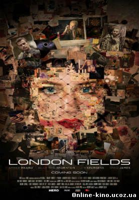 Лондонские поля смотреть онлайн бесплатно